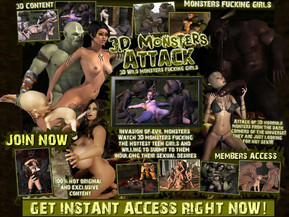 3D Monsters Attack. Invasion of evil monsters watch 3D monsters fucking the hottest teen girls and willing to submit to them indulging their sexual desires