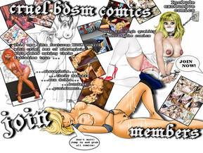 This new site features BDSM comics with incredible cruel painful sex of slavegirls with filthy males making their most perverted fantasies true.