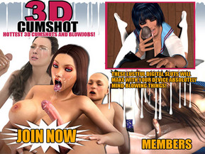 In front of you the hottest 3d cumshot and blowjob collection on the web! There is no point in going somewhere else - these lustful digital babes will